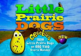 Gallery :: CBeebies Television :: Little Prairie Dogs